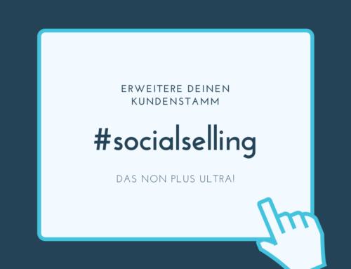 Das Non Plus Ultra: Social Selling